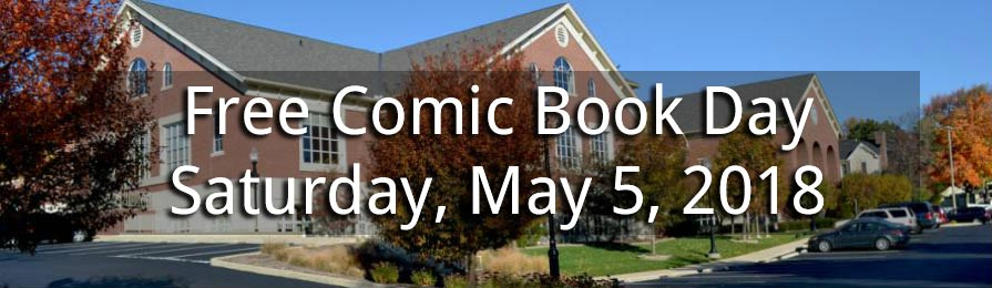 Free Comic Book Day at the Zionsville Library