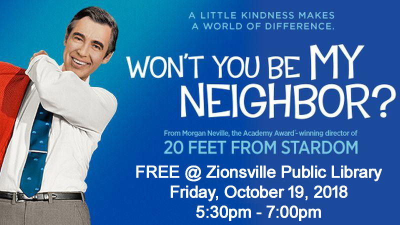 "Neighborhood Movie Night: ""Won't You Be My Neighbor?"" at Zionsville Library"