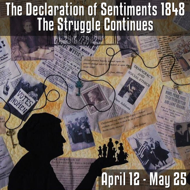 The Declaration of Sentiments 1848 - The Struggle Continues Exhibition Opening Reception