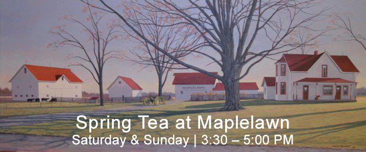 Maplelawn Spring Tea