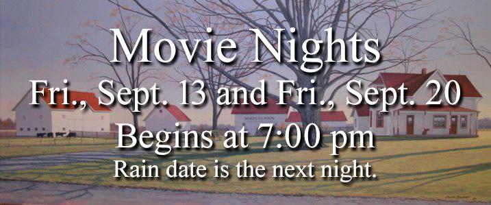 Movie Night at Maplelawn Farmstead